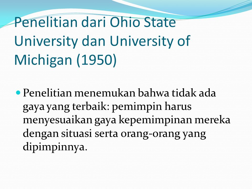 Penelitian dari Ohio State University dan University of Michigan (1950)