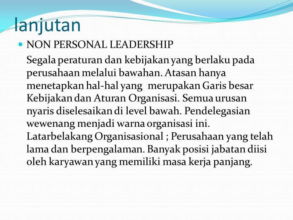 lanjutan NON PERSONAL LEADERSHIP