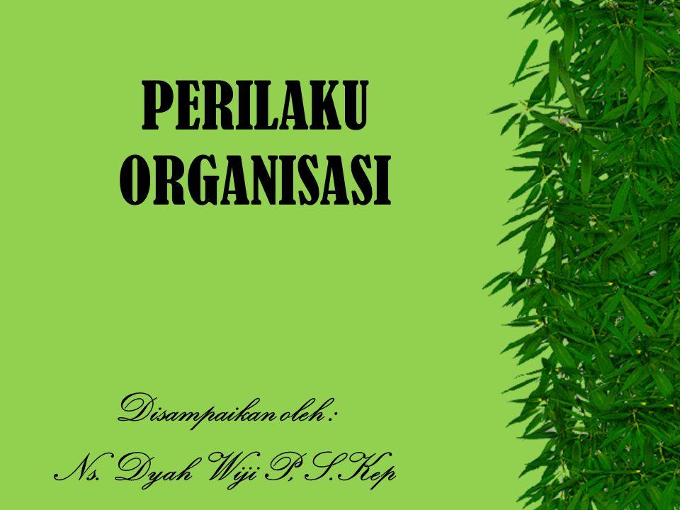 Disampaikan oleh : Ns. Dyah Wiji P, S.Kep
