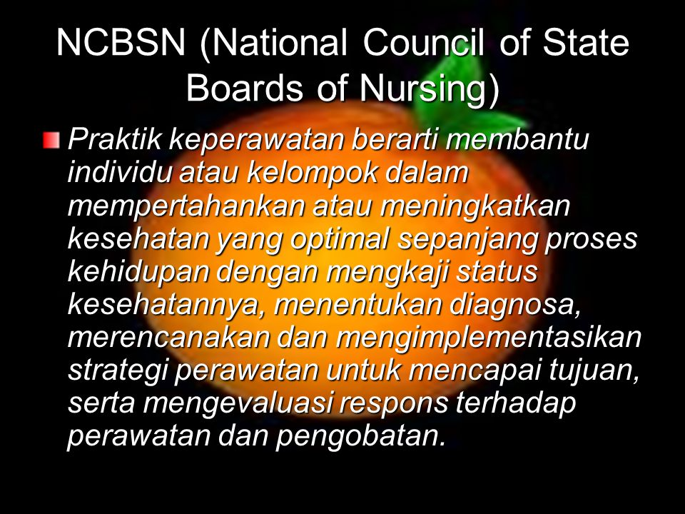 NCBSN (National Council of State Boards of Nurs­ing)