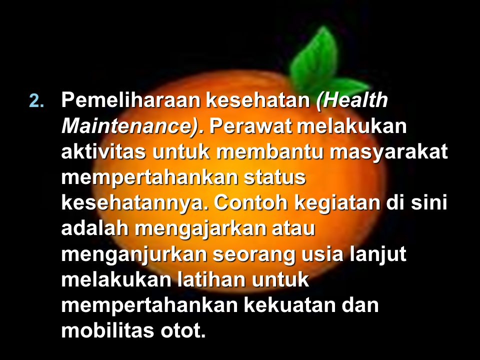Pemeliharaan kesehatan (Health Maintenance)