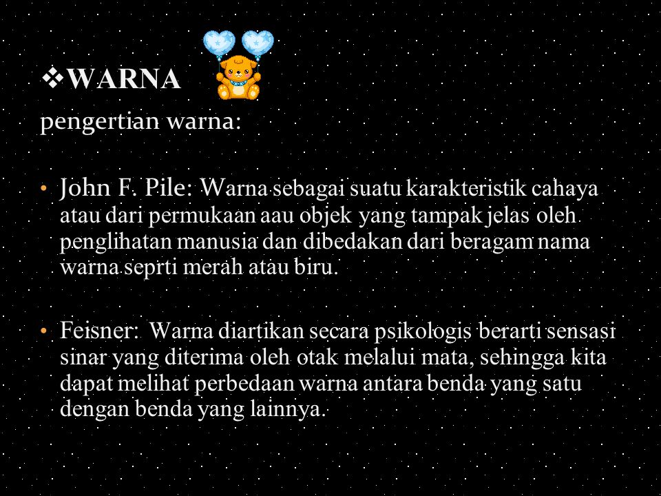 WARNA pengertian warna: