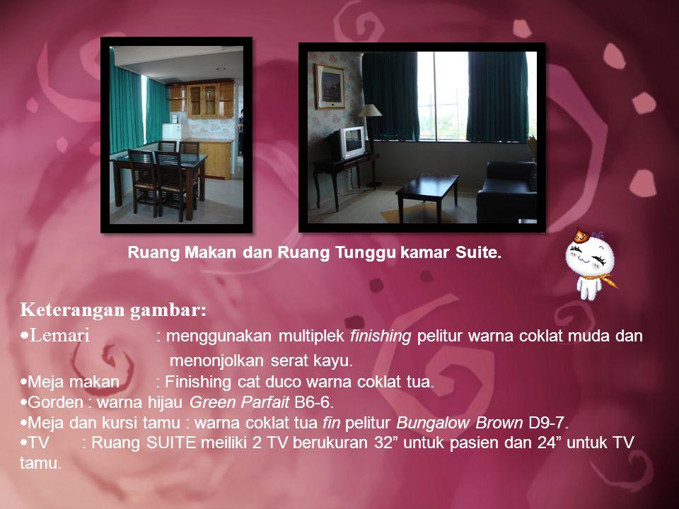 Ruang Makan dan Ruang Tunggu kamar Suite.