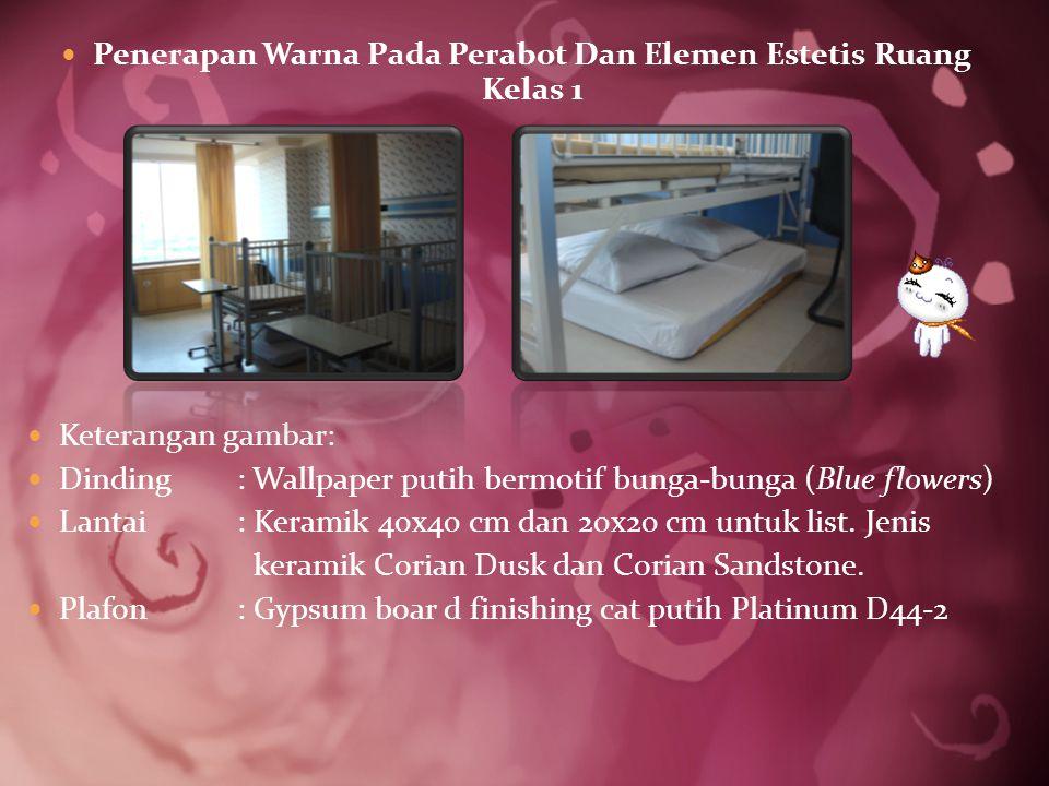 Penerapan Warna Pada Perabot Dan Elemen Estetis Ruang Kelas 1