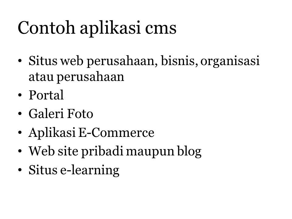 Contoh aplikasi cms Situs web perusahaan, bisnis, organisasi atau perusahaan. Portal. Galeri Foto.