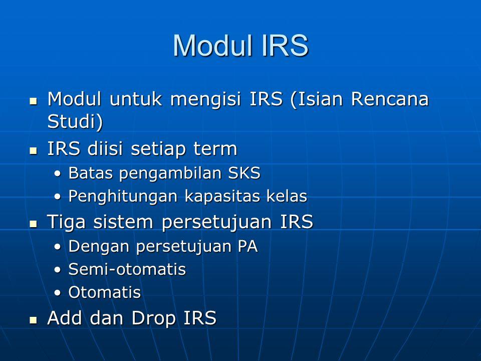 Modul IRS Modul untuk mengisi IRS (Isian Rencana Studi)