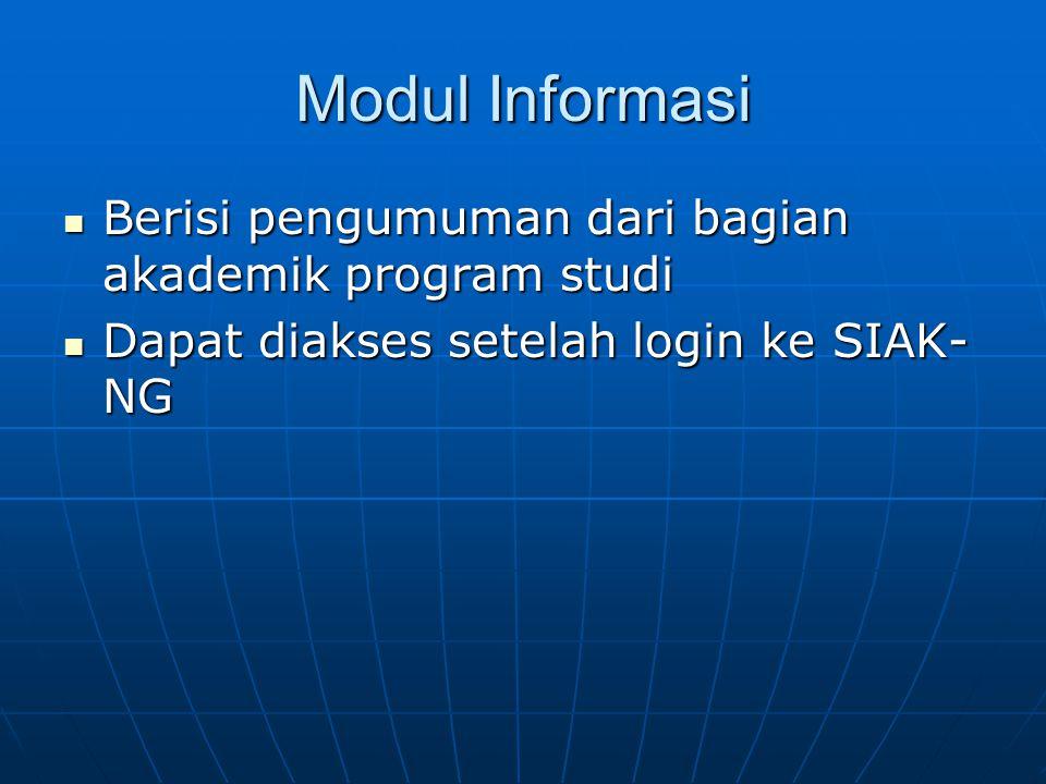 Modul Informasi Berisi pengumuman dari bagian akademik program studi