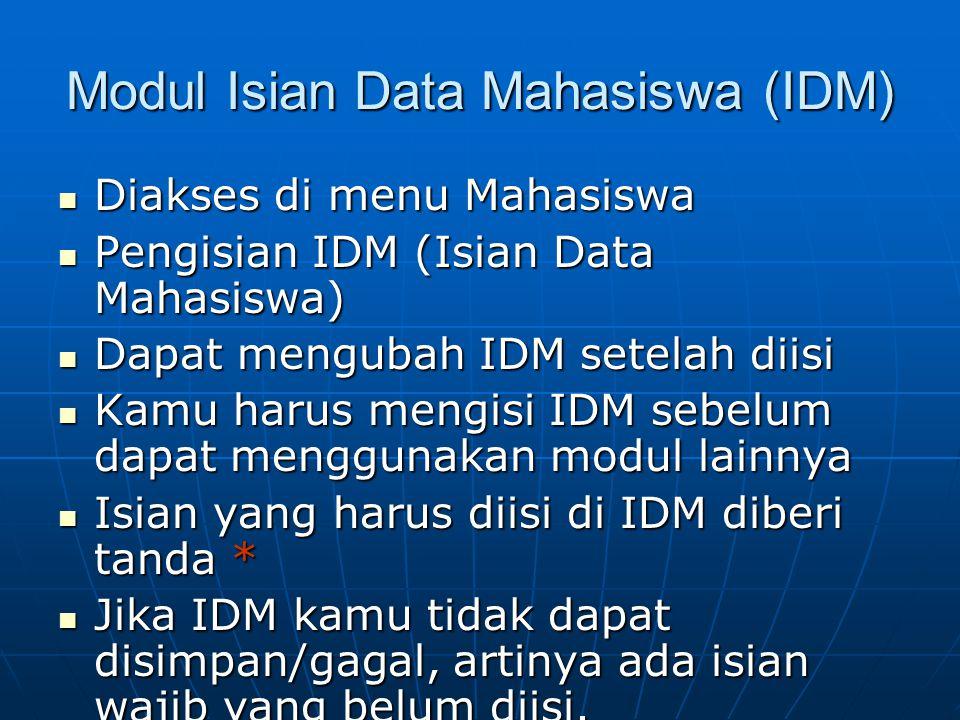 Modul Isian Data Mahasiswa (IDM)