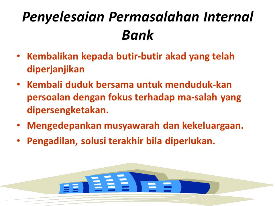 Penyelesaian Permasalahan Internal Bank