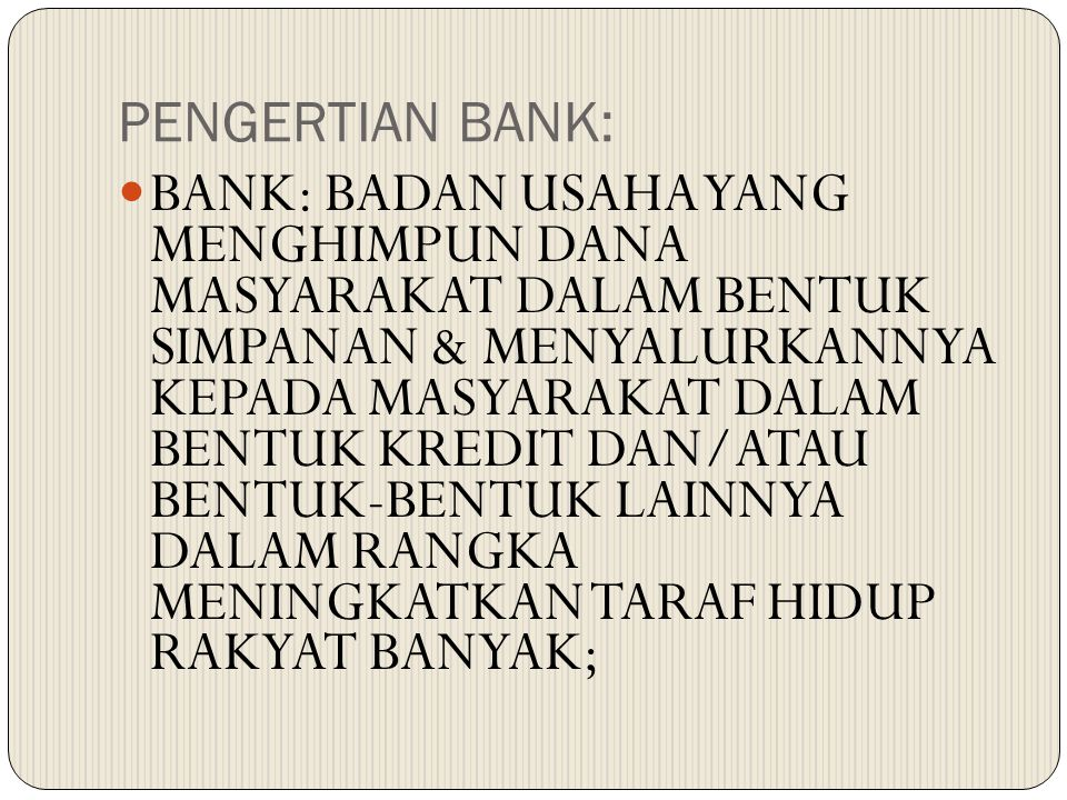 PENGERTIAN BANK: