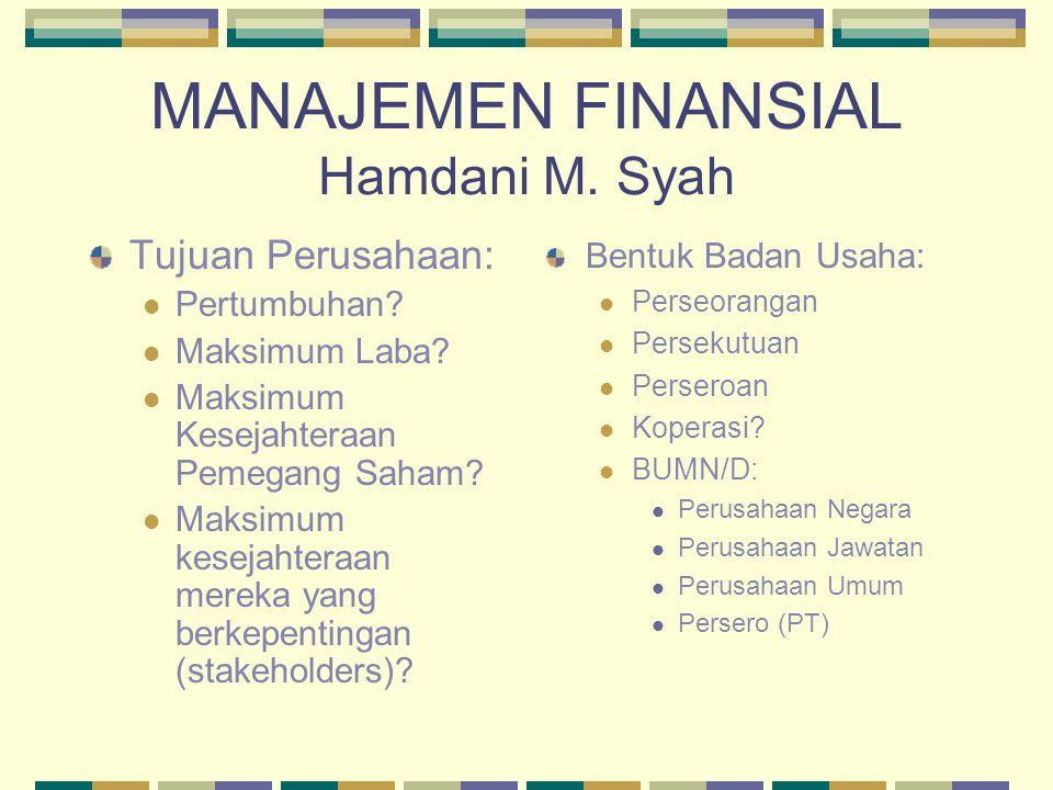 MANAJEMEN FINANSIAL Hamdani M. Syah
