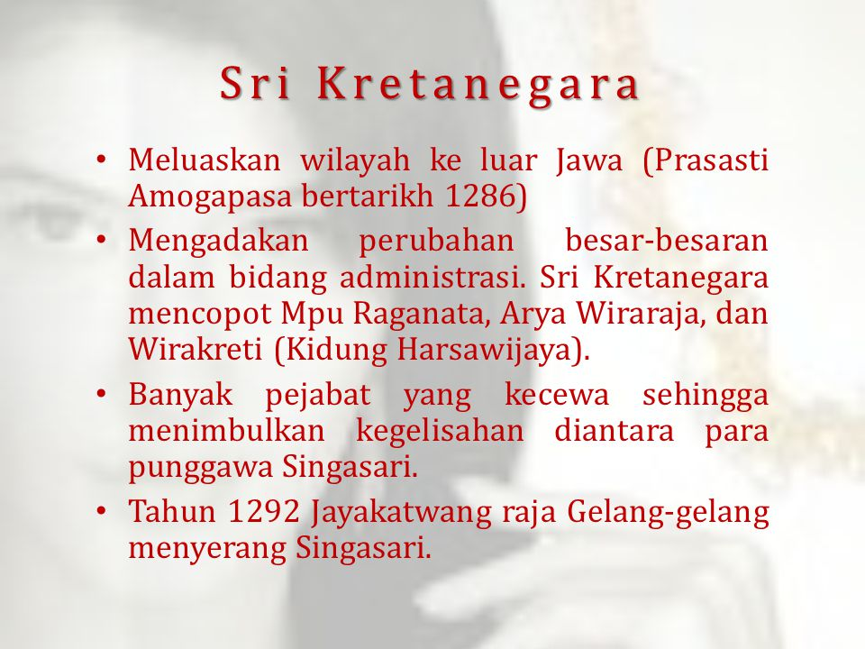 Sri Kretanegara Meluaskan wilayah ke luar Jawa (Prasasti Amogapasa bertarikh 1286)