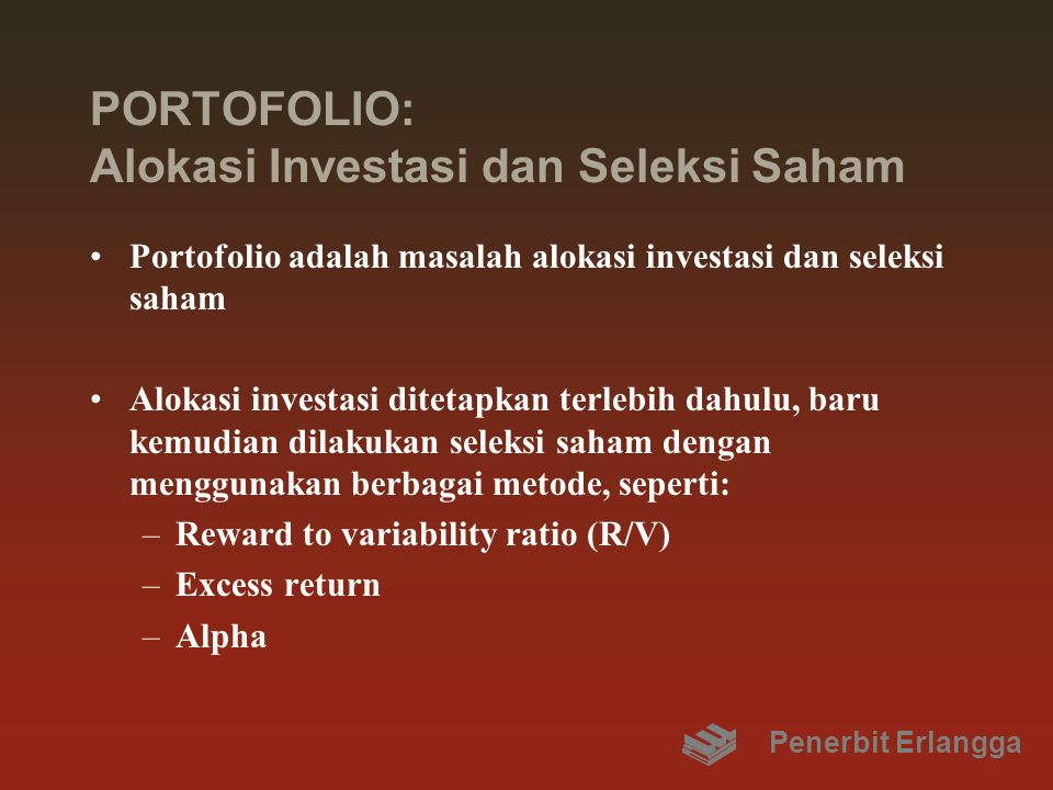 PORTOFOLIO: Alokasi Investasi dan Seleksi Saham