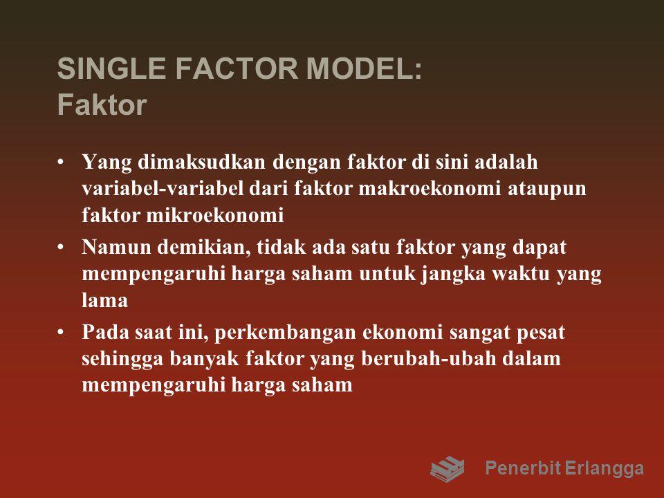 SINGLE FACTOR MODEL: Faktor