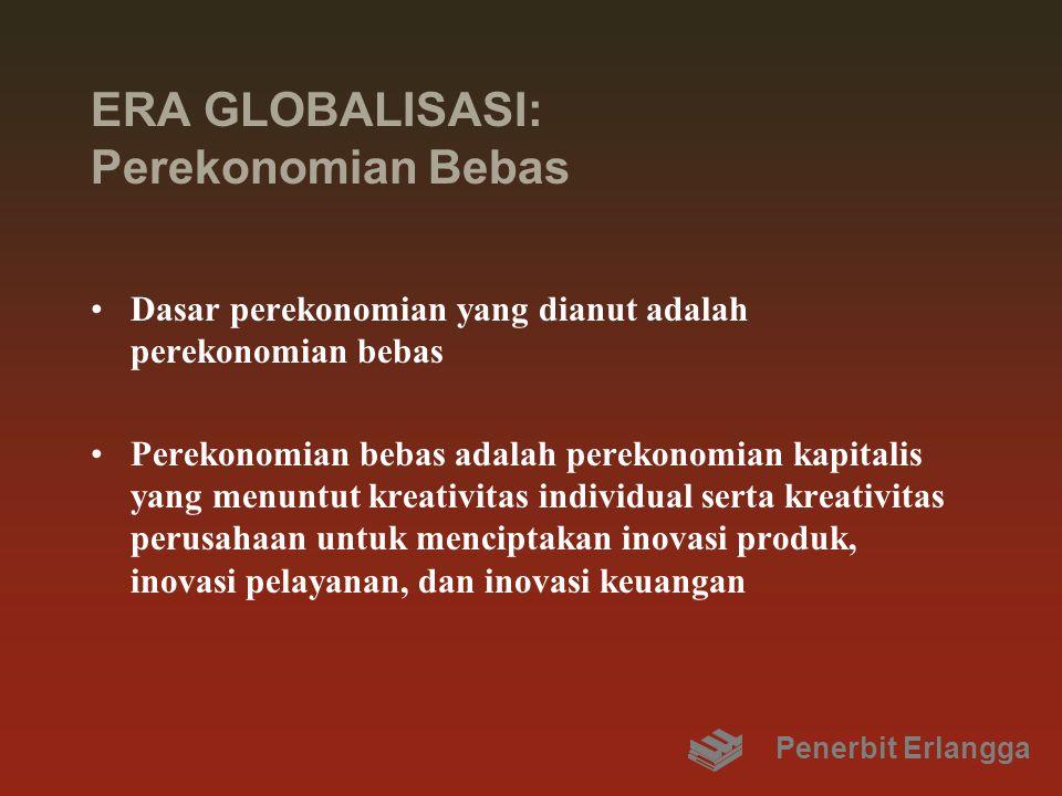 ERA GLOBALISASI: Perekonomian Bebas