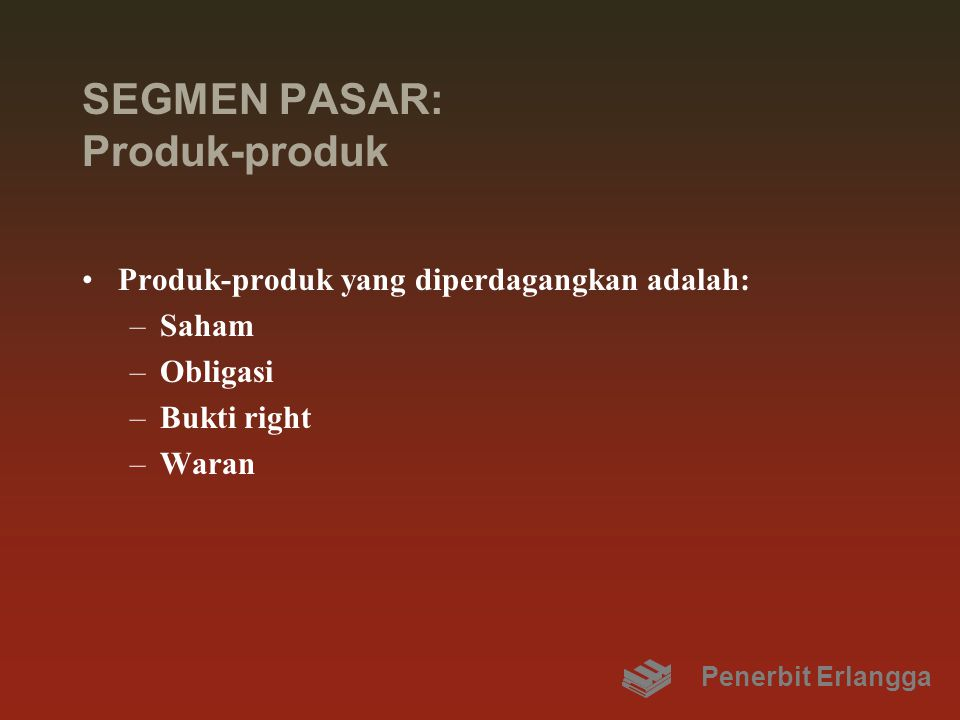 SEGMEN PASAR: Produk-produk