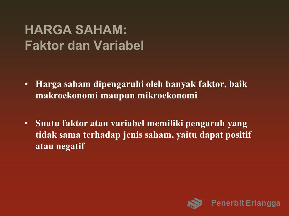 HARGA SAHAM: Faktor dan Variabel