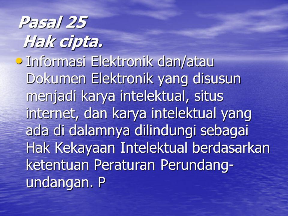 Pasal 25 Hak cipta.