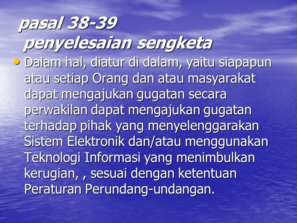 pasal 38-39 penyelesaian sengketa