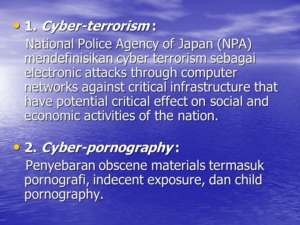 1. Cyber-terrorism :