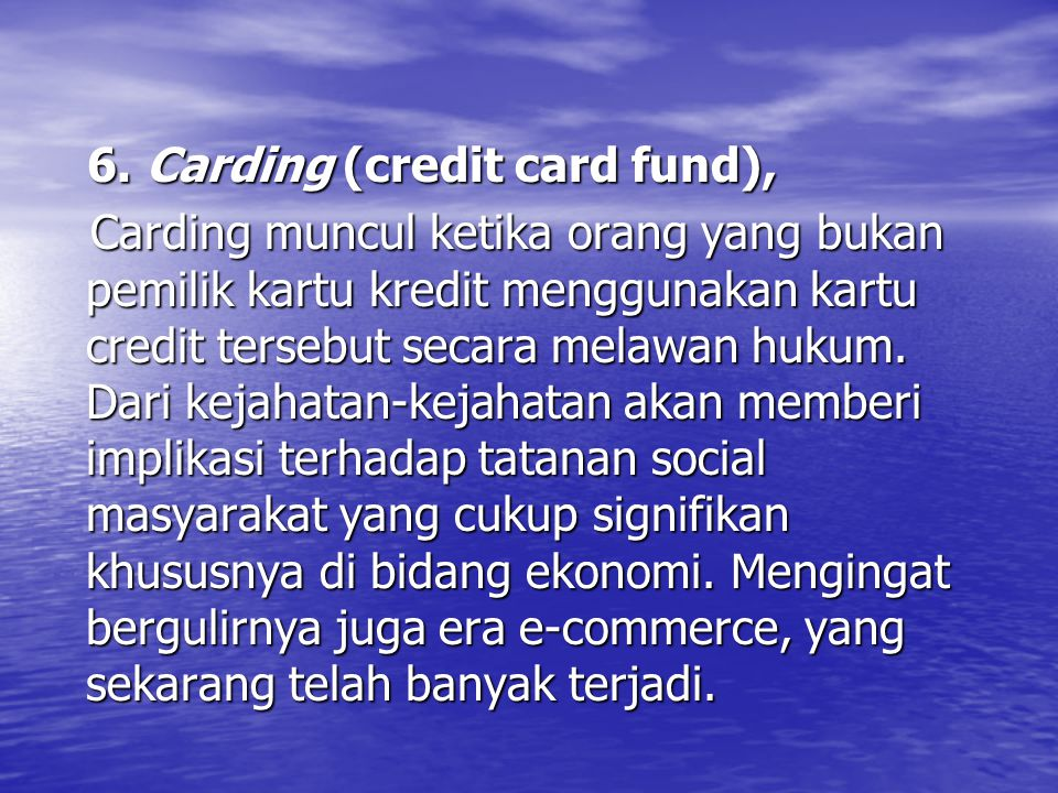 6. Carding (credit card fund),