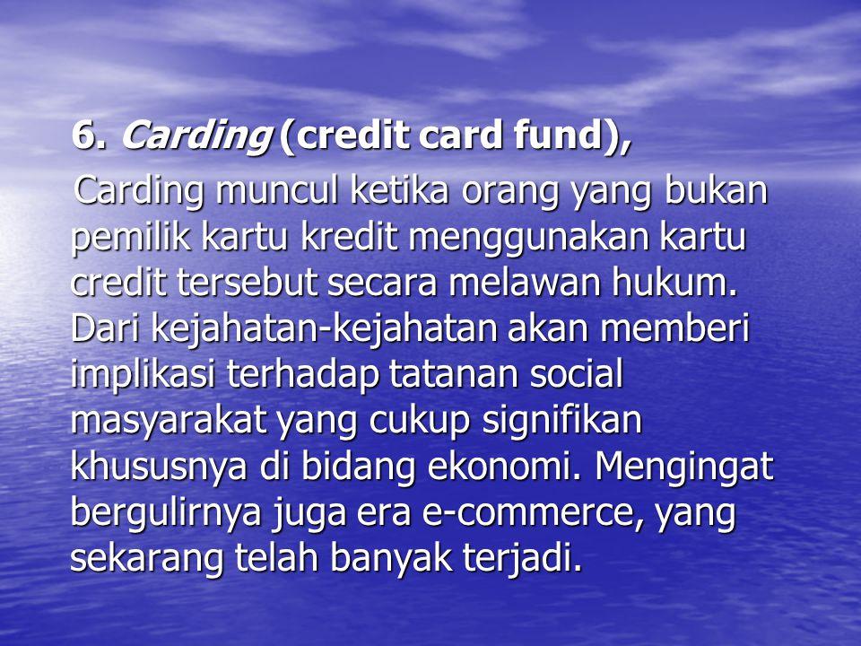 6. Carding (credit card fund),