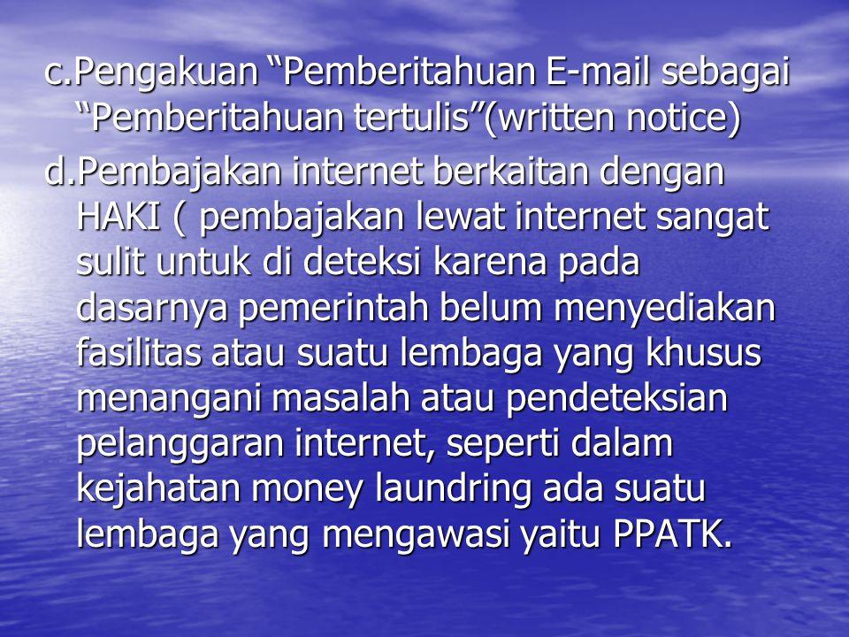 c.Pengakuan Pemberitahuan E-mail sebagai Pemberitahuan tertulis (written notice)