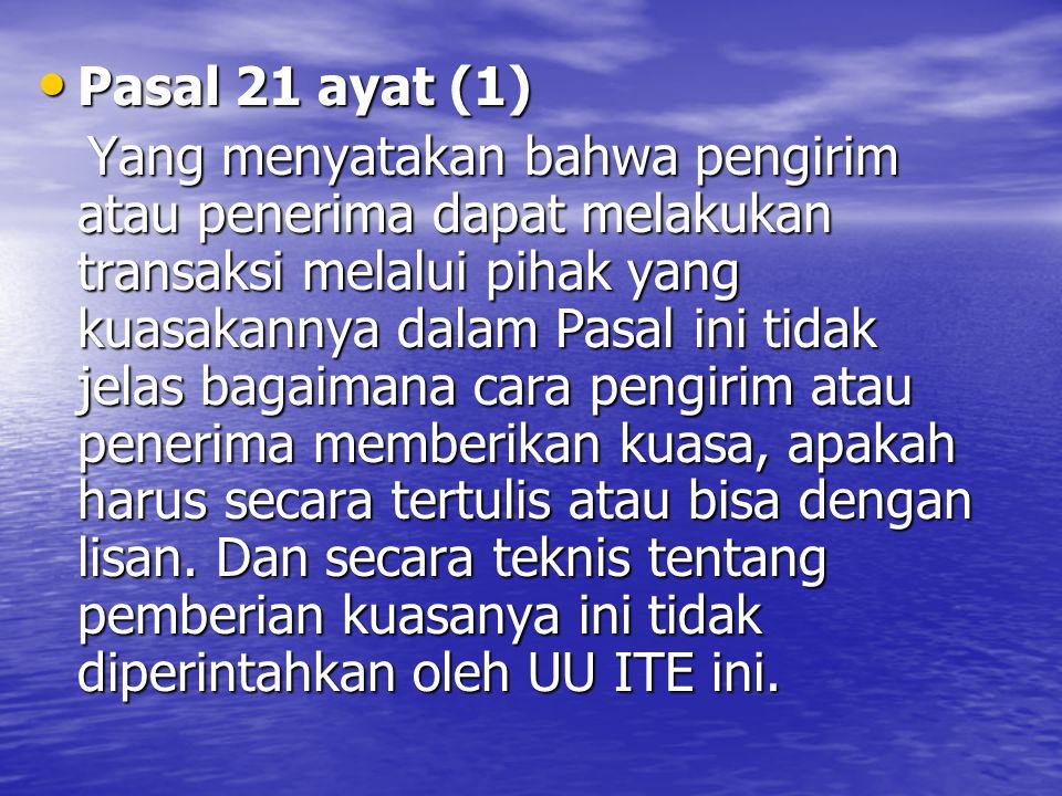 Pasal 21 ayat (1)