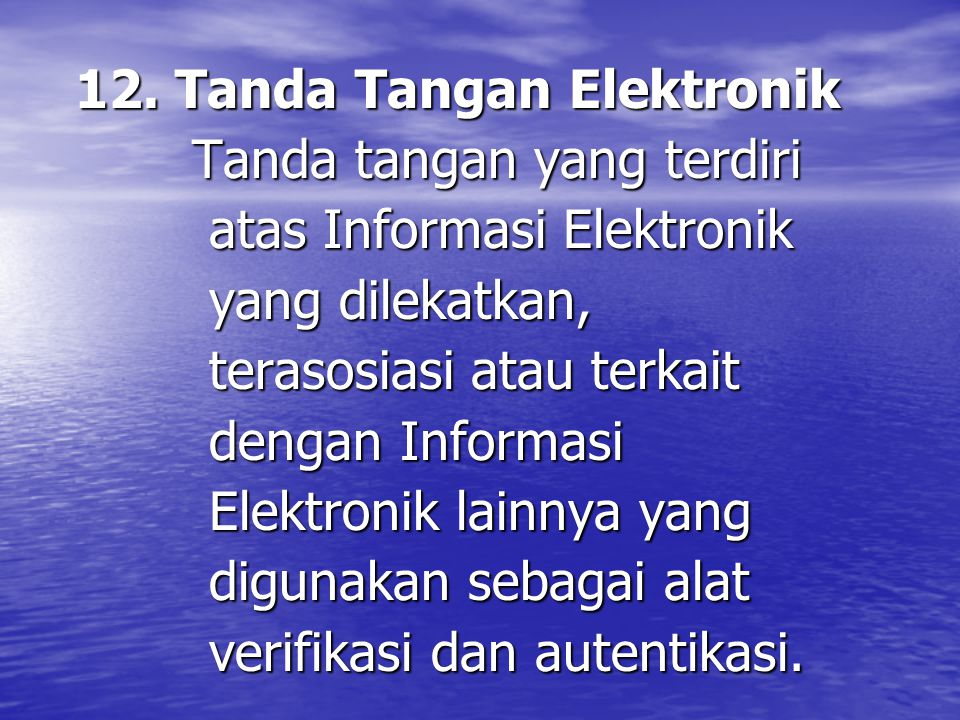 Tanda tangan yang terdiri atas Informasi Elektronik yang dilekatkan,