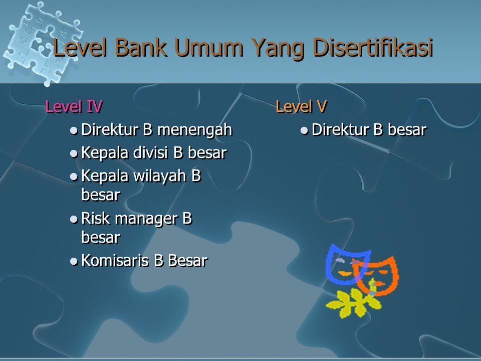 Level Bank Umum Yang Disertifikasi