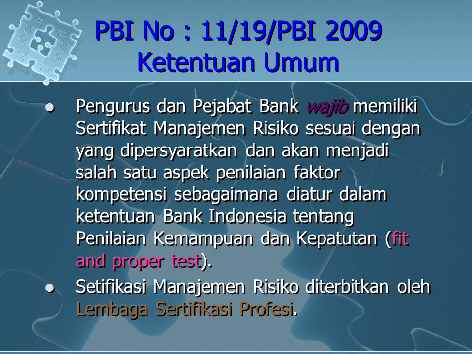 PBI No : 11/19/PBI 2009 Ketentuan Umum