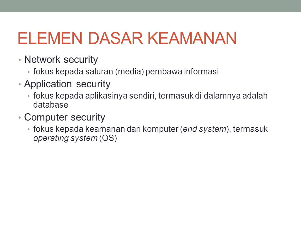 ELEMEN DASAR KEAMANAN Network security Application security
