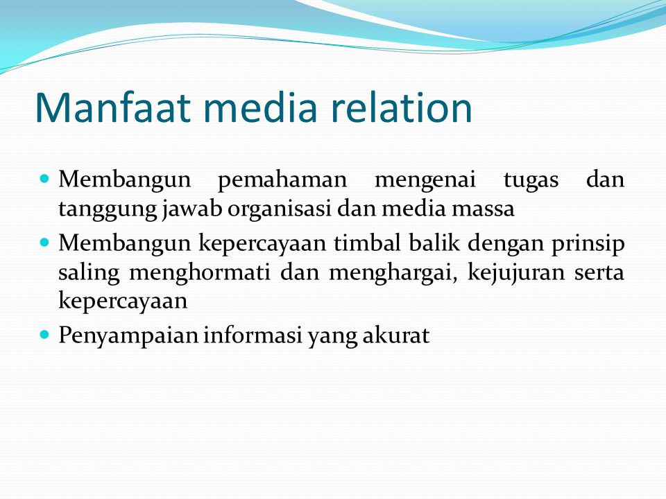 Manfaat media relation