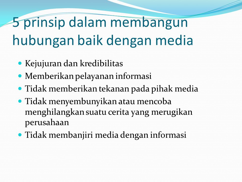 5 prinsip dalam membangun hubungan baik dengan media