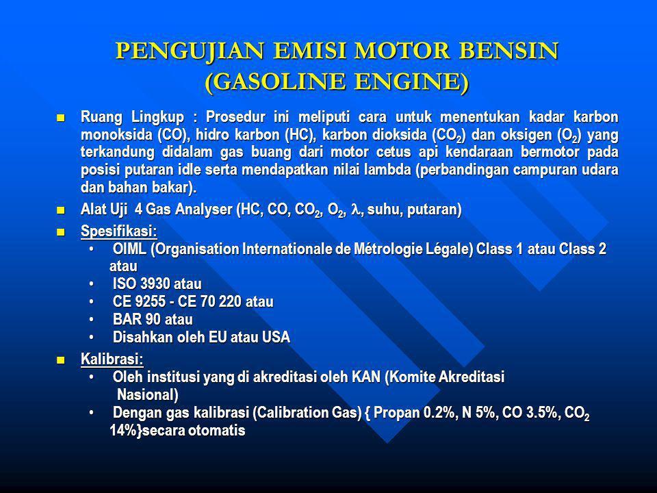 PENGUJIAN EMISI MOTOR BENSIN (GASOLINE ENGINE)