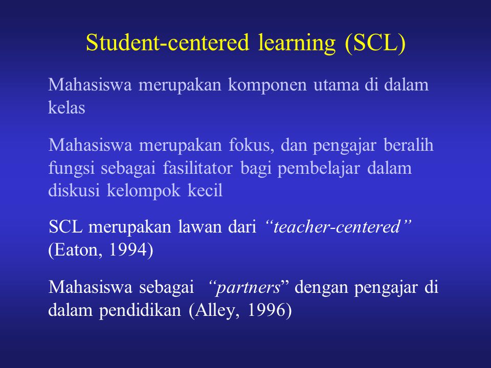 Student-centered learning (SCL)