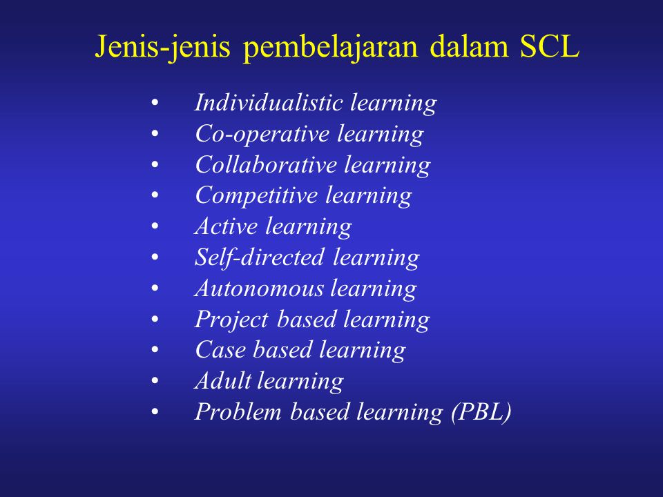 Jenis-jenis pembelajaran dalam SCL