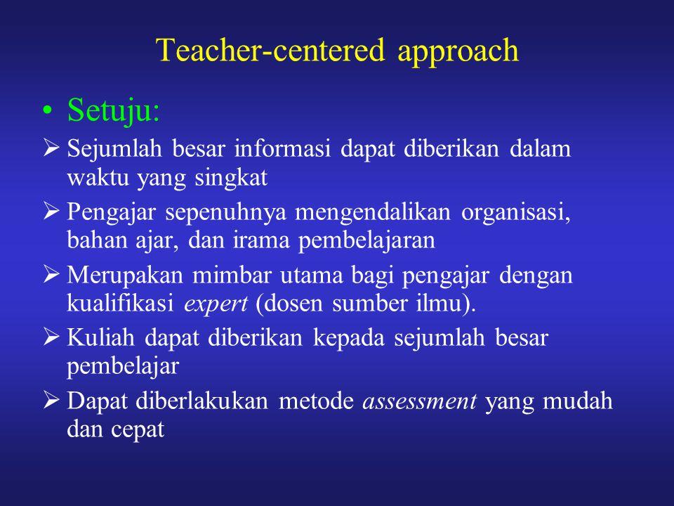 Teacher-centered approach