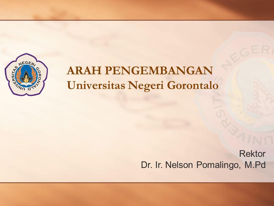 ARAH PENGEMBANGAN Universitas Negeri Gorontalo