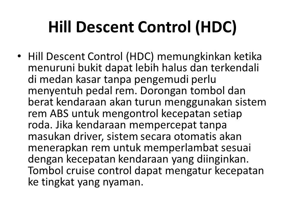 Hill Descent Control (HDC)