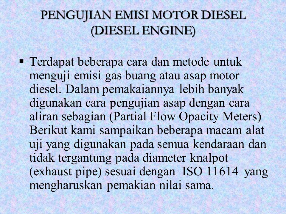 PENGUJIAN EMISI MOTOR DIESEL (DIESEL ENGINE)