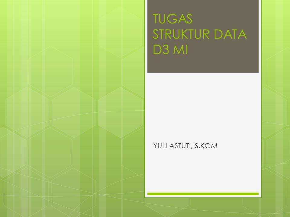 TUGAS STRUKTUR DATA D3 MI