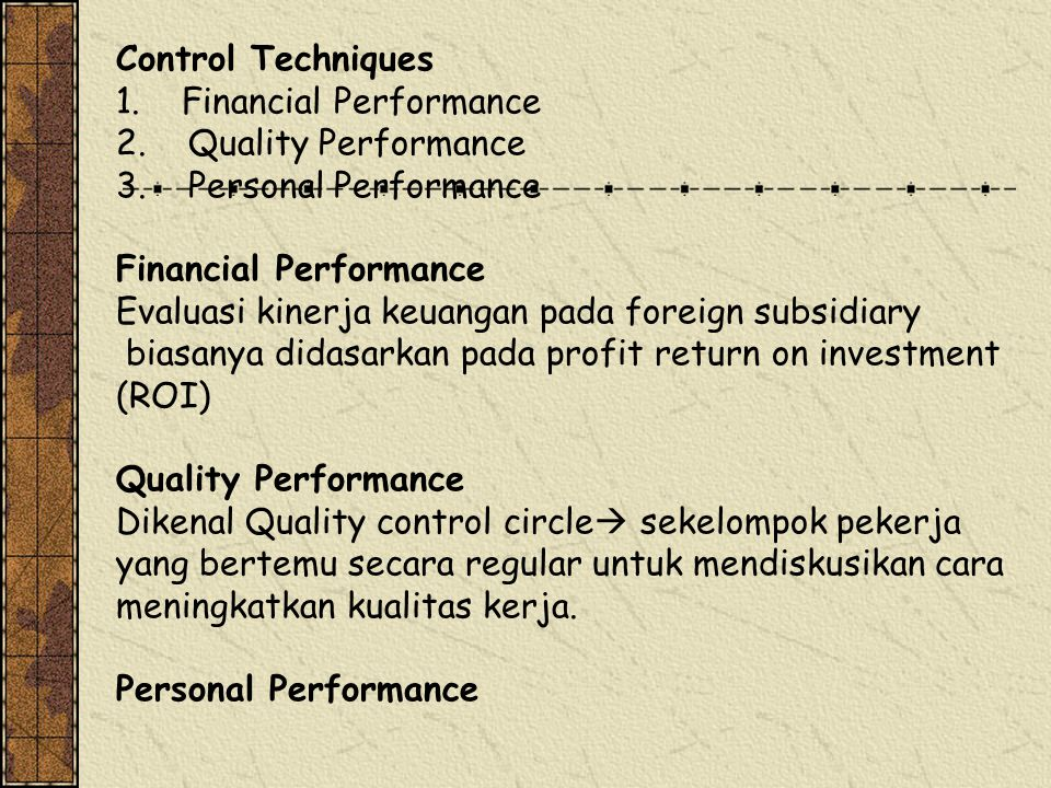 Control Techniques 1. Financial Performance. 2. Quality Performance. 3. Personal Performance.