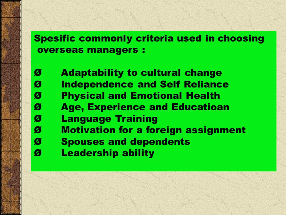 Spesific commonly criteria used in choosing
