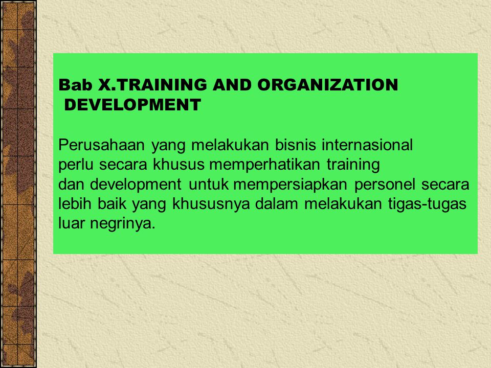 Bab X.TRAINING AND ORGANIZATION