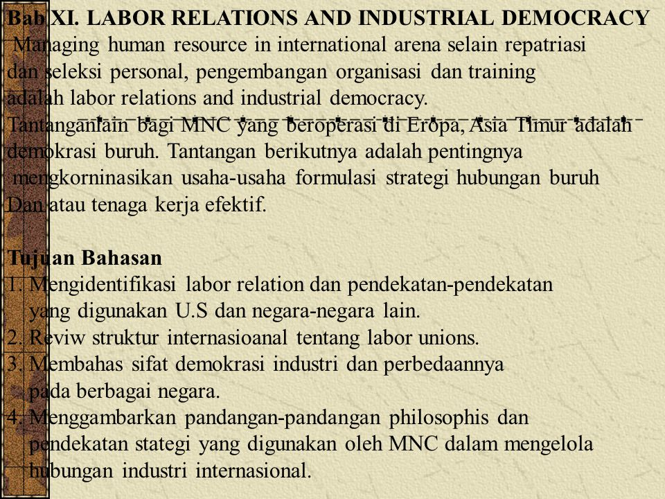 Bab XI. LABOR RELATIONS AND INDUSTRIAL DEMOCRACY