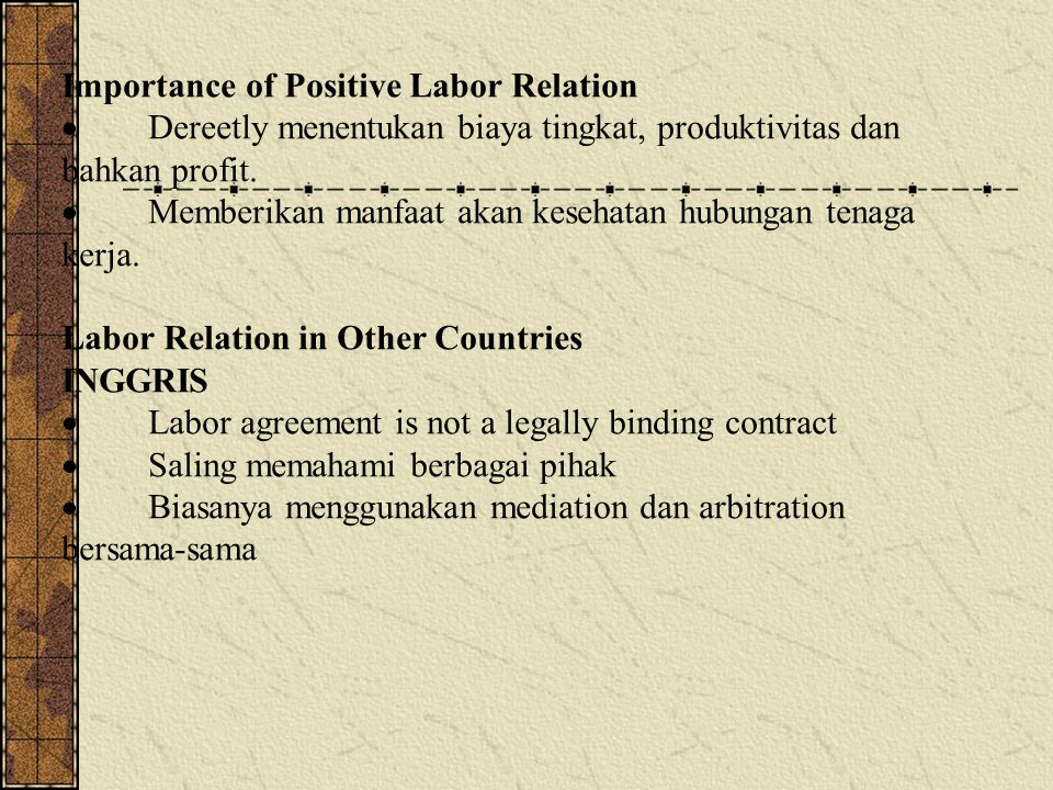 Importance of Positive Labor Relation