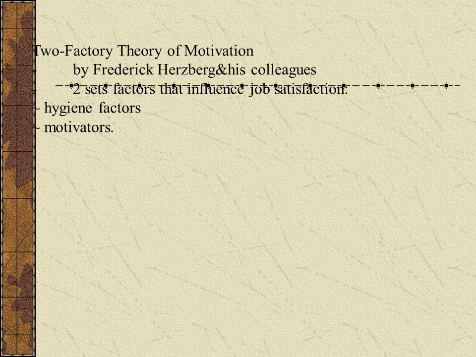 Two-Factory Theory of Motivation