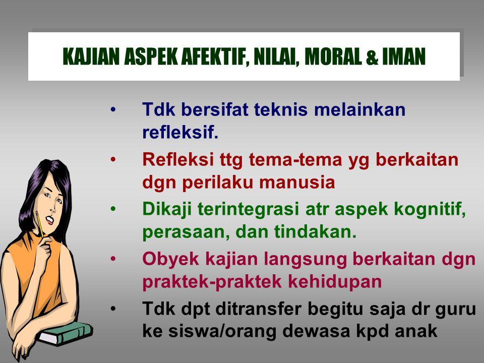 KAJIAN ASPEK AFEKTIF, NILAI, MORAL & IMAN