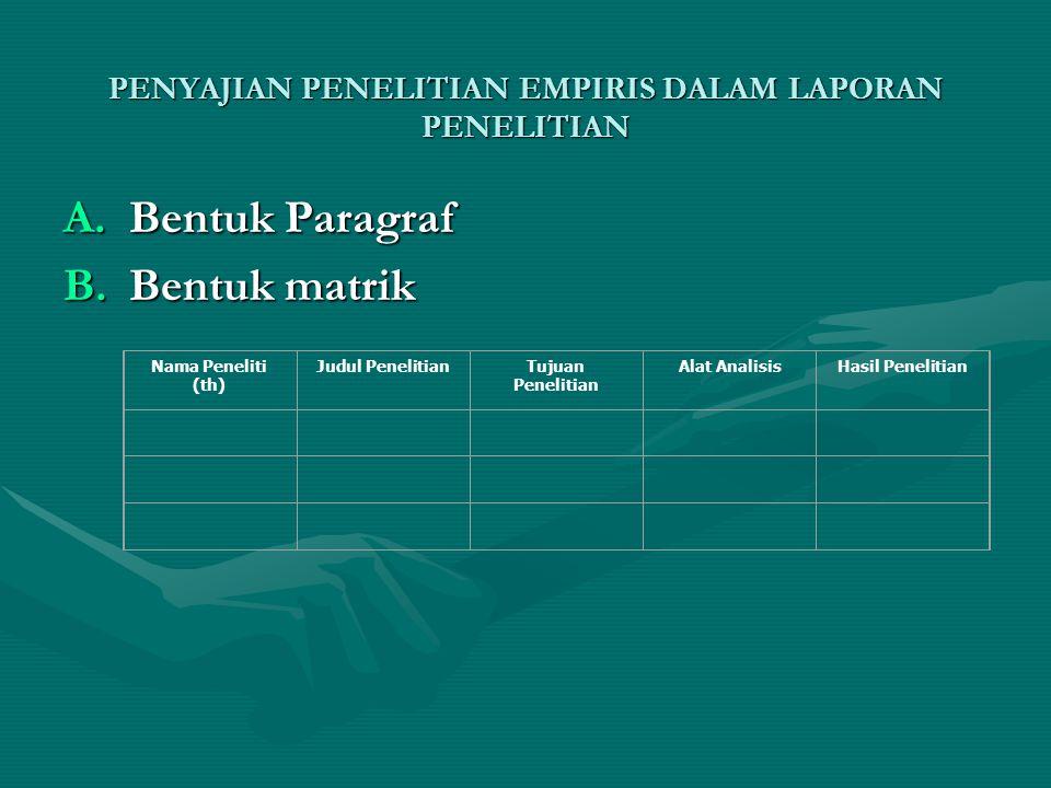 PENYAJIAN PENELITIAN EMPIRIS DALAM LAPORAN PENELITIAN